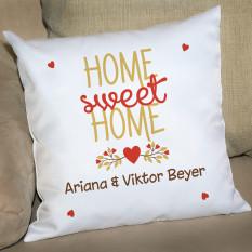 Home Sweet Home - Kissen zum Einziehen mit gewünschten Namen